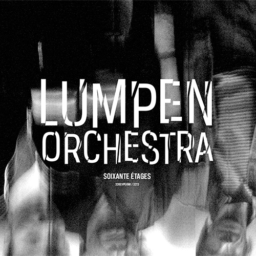 Lumpen Orchestra